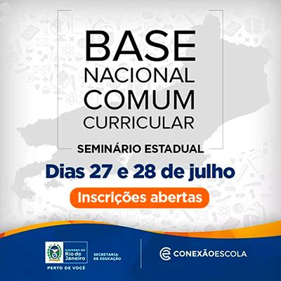 Seminário Estadual da Base Nacional Comum Curricular (BNCC) no RJ