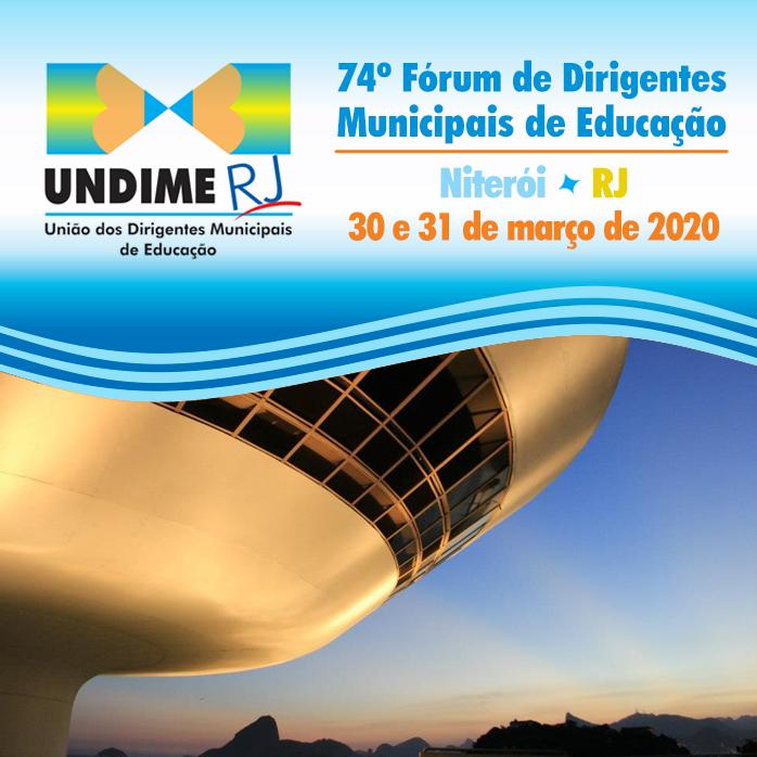 Evento adiado! 74º Fórum Estadual de Dirigentes Municipais de Educação da Undime-RJ
